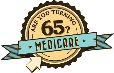 Click here to learn more about how we can help you with Medicare