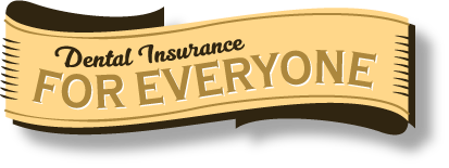 We offer Dental insurance coverage & plans for everyone!