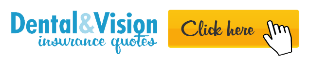 Dental & Vision insurance quotes are available, please click here!